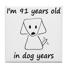 13 dog years 6 - 2 Tile Coaster