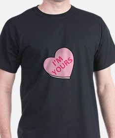 IM YOURS CANDY HEART T-Shirt
