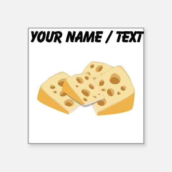 Custom Cheese Sticker