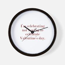 I'm Celebrating Not Having To Wall Clock