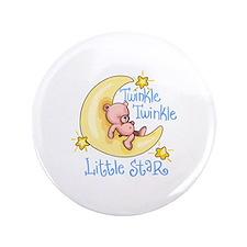"""TWINKLE TWINKLE LITTLE STAR 3.5"""" Button"""