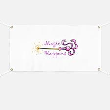 MAGIC HAPPENS Banner