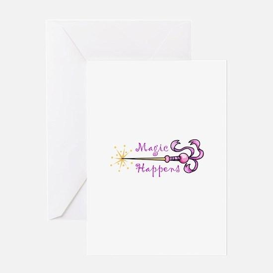 MAGIC HAPPENS Greeting Cards