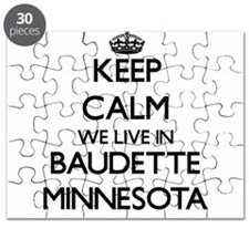 Keep calm we live in Baudette Minnesota Puzzle
