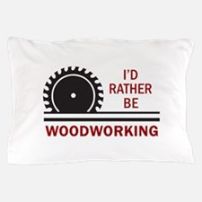 WOODWORKING Pillow Case