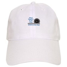 WHAT HAPPENS AT THE SHOP Baseball Baseball Baseball Cap
