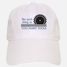 TOO MANY TOOLS Baseball Baseball Baseball Cap