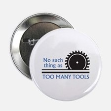 """TOO MANY TOOLS 2.25"""" Button (10 pack)"""