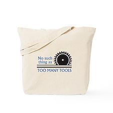 TOO MANY TOOLS Tote Bag