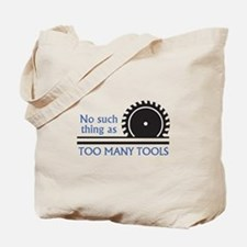 TOO MANY TOOLS Tote Bag
