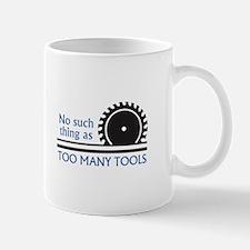 TOO MANY TOOLS Mugs