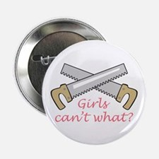 """GIRLS CANT WHAT 2.25"""" Button (10 pack)"""