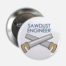 """SAWDUST ENGINEER 2.25"""" Button (10 pack)"""