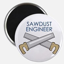 SAWDUST ENGINEER Magnets