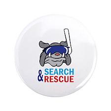"""SEARCH AND RESCUE 3.5"""" Button"""
