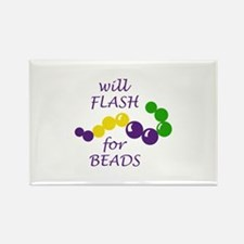 WILL FLASH FOR BEADS Magnets