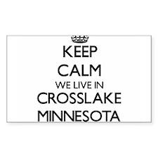 Keep calm we live in Crosslake Minnesota Decal