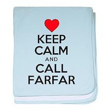 Keep Calm Call Farfar baby blanket