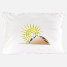 Bright Hump Day Pillow Case