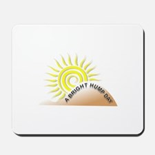 Bright Hump Day Mousepad