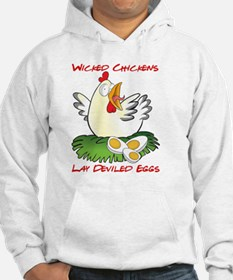 Wicked Chickens lay Deviled Eggs Hoodie