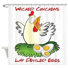 Wicked Chickens lay Deviled Eggs Shower Curtain