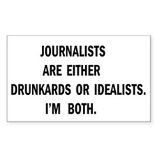 Journalists Are Drunkards Rectangle Decal