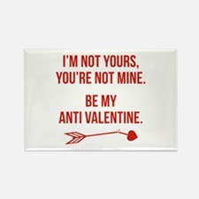 Be My Anti Valentine Rectangle Magnet