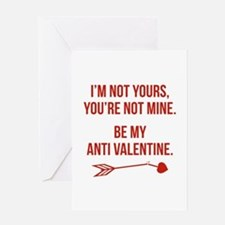 Be My Anti Valentine Greeting Card