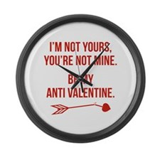 Be My Anti Valentine Large Wall Clock