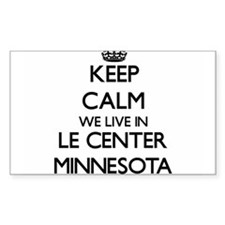 Keep calm we live in Le Center Minnesota Decal