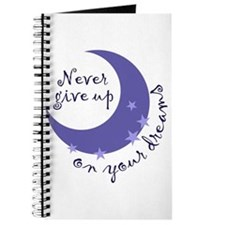 NEVER GIVE UP ON DREAMS Journal