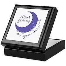 NEVER GIVE UP ON DREAMS Keepsake Box