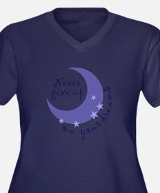 NEVER GIVE UP ON DREAMS Plus Size T-Shirt