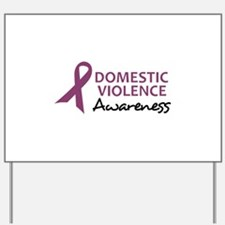 DOMESTIC VIOLENCE AWARENESS Yard Sign