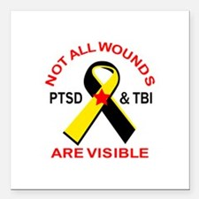 "NOT ALL WOUNDS ARE VISIBLE Square Car Magnet 3"" x"