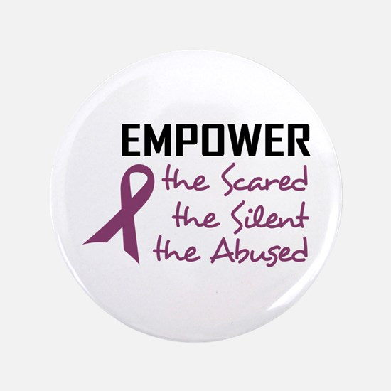 "EMPOWER THE ABUSED 3.5"" Button"