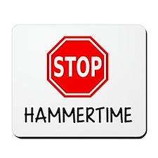 Hammertime Mousepad