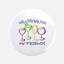 """With A Little Help From My Friends 3.5"""" Button"""
