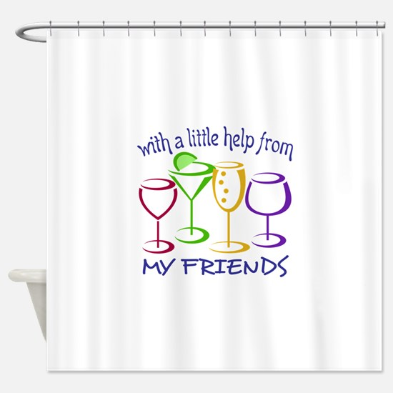 With A Little Help From My Friends Shower Curtain
