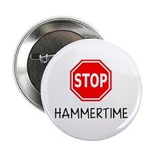 """Hammertime 2.25"""" Button"""
