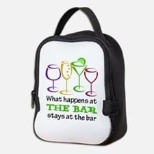 What Happens At The Bar Stays At The Bar Neoprene