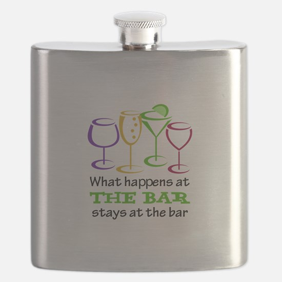 What Happens At The Bar Stays At The Bar Flask