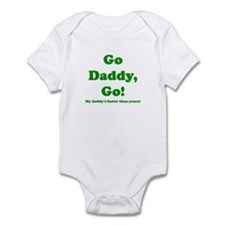 go daddy go Infant Bodysuit