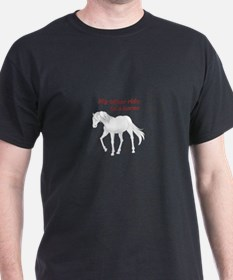 OTHER RIDE IS A HORSE T-Shirt