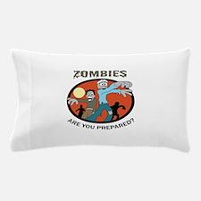 ARE YOU PREPARED Pillow Case