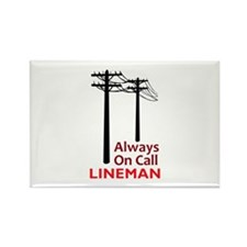 Always On Call Lineman Magnets