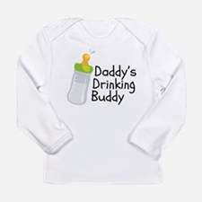 Daddys Drinking Buddy Long Sleeve T-Shirt