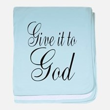 Give it to God baby blanket