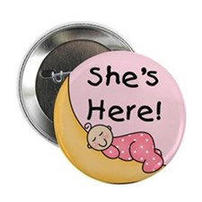 She's Here Button